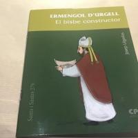 Surt un llibre sobre St. Ermengol del Dr. Josep Lligadas