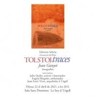 Presentación del libro de Joan Ganyet Tolstoi/Traces